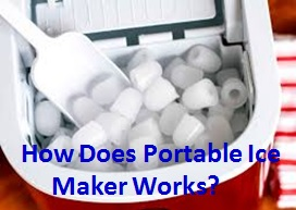 how does portable ice maker works